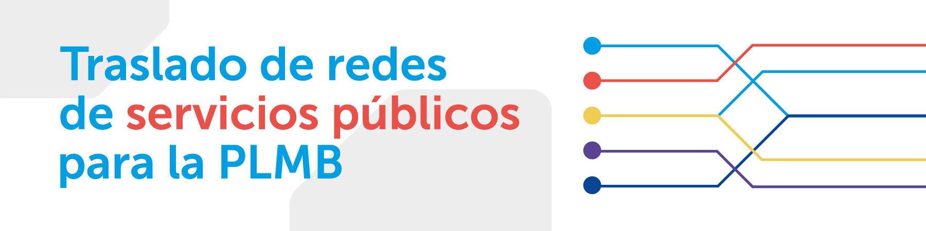 Traslado de redes de servicios públicos