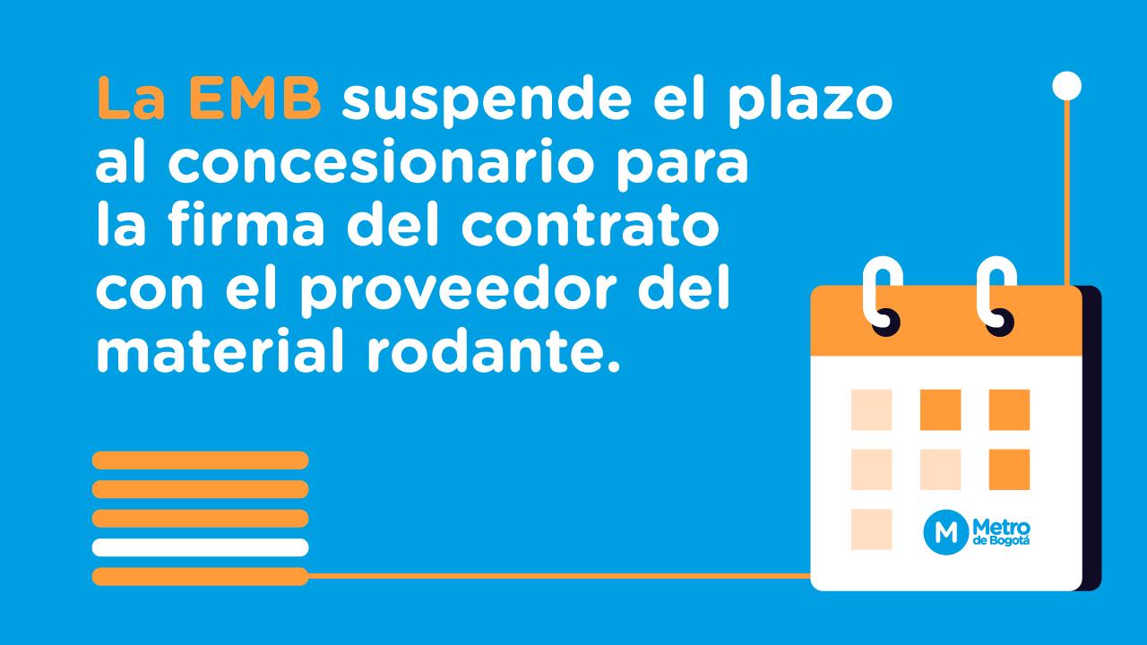 La EMB amplía el plazo al concesionario para presentar contrato con el proveedor del material rodante
