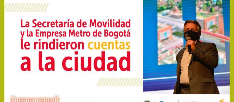 Rendición de cuentas sector movilidad - Empresa Metro de Bogotá