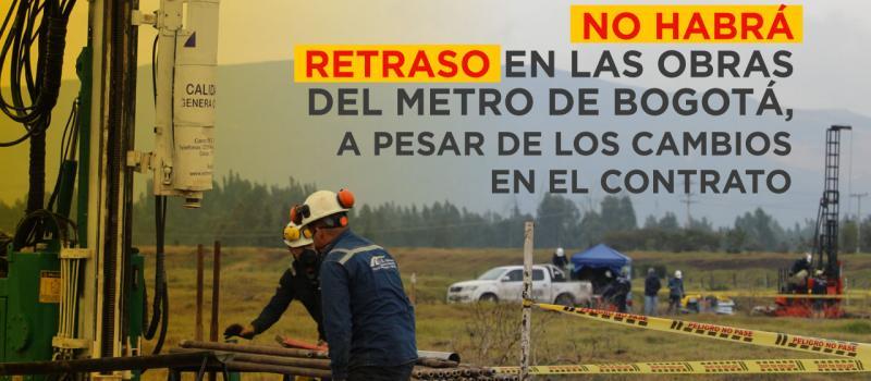 No habrá retraso en las obras del metro de Bogotá, a pesar de los cambios en el contrato